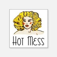 "HOT MESS Square Sticker 3"" x 3"""