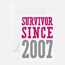 Survivor Since 2007 Greeting Card