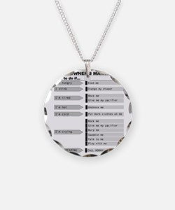 Baby Owner's Manual Necklace