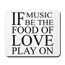 Music-Food-Love Quote Mousepad