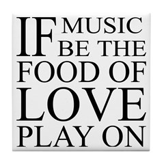 Music-Food-Love Quote Tile Coaster