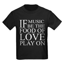 Music-Food-Love Quote T
