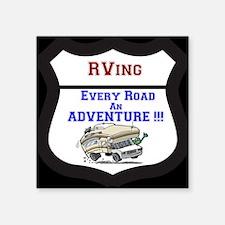 "RVing Every Road an ADVENTU Square Sticker 3"" x 3"""