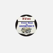 RVing Every Road an ADVENTURE!! Mini Button