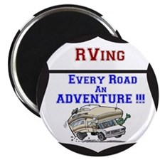 RVing Every Road an ADVENTURE!! Magnet