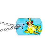 New Job cute fish   crown Dog Tags