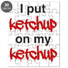 I put ketchup on my ketchup Puzzle