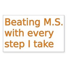 Beating M.S. with every step I Bumper Stickers
