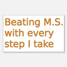 Beating M.S. with every step I Sticker (Rectangle)