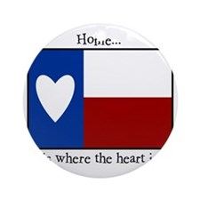Home is where the heart is. Round Ornament