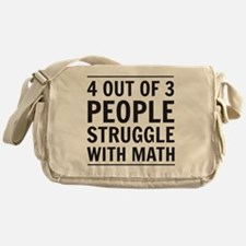 4 out of 3 people struggle with math Messenger Bag