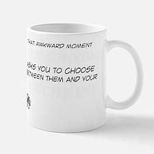 Choose Between Them And Your Munchkin Mug