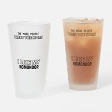 I Like My Komondor Drinking Glass