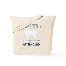 I Like My Otterhound Tote Bag
