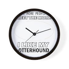 I Like My Otterhound Wall Clock