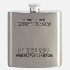 I Like My Polish Lowland Sheepdog Flask