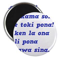 toki pona slogan 4 Magnet