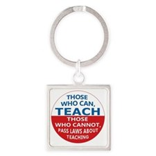 Those Who Can Teach Square Keychain