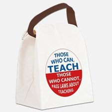 Those Who Can Teach Canvas Lunch Bag