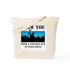 Chicken Sub Tote Bag