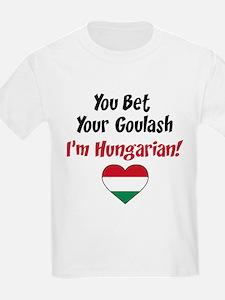 Bet Your Goulash Hungarian T-Shirt