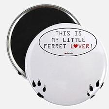 My Little Ferret Lover Magnet