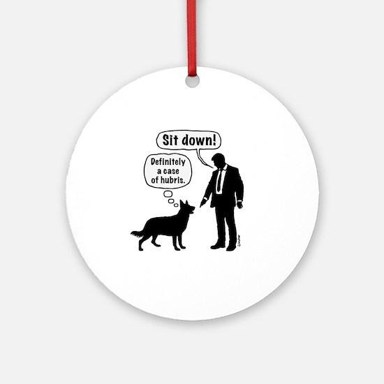 Cartoon, dog & lordling: Sit down!  Round Ornament
