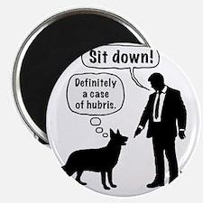 Cartoon, dog & lordling: Sit down! Case of  Magnet