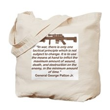 IN WAR THERE IS ONLY ONE TACTICAL PRINCIP Tote Bag