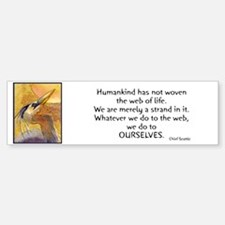 Chief Seattle Quote & Heron Bird Bumper Bumper Bumper Sticker