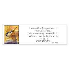 Chief Seattle Quote & Heron Bird Bumper Bumper Sticker