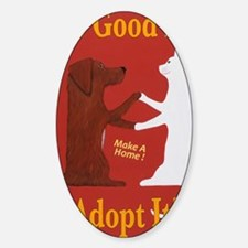 The Good Life - Adopt it! Sticker (Oval)