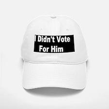 I didnt vote for him dark button Baseball Baseball Cap