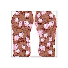 "This Little Piggy Square Sticker 3"" x 3"""
