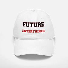 Future Entertainer Baseball Baseball Cap