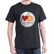 we love bitcoin T-Shirt