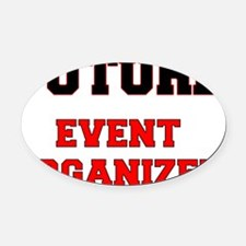 Future Event Organizer Oval Car Magnet