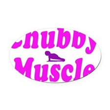 chubby muscle pink Oval Car Magnet