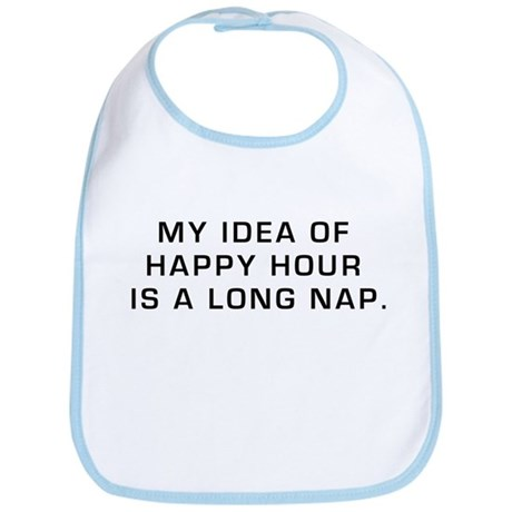 Happy Hour is a Long Nap Bib