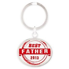 Fathers Day: Best Father 2013 Oval Keychain