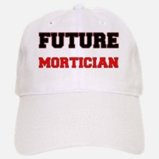 Future Mortician Baseball Baseball Cap