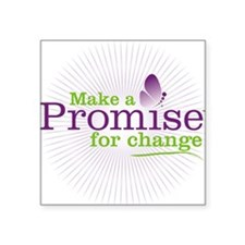 "Make a Promise for Change Square Sticker 3"" x 3"""