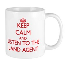 Keep Calm and Listen to the Land Agent Mugs