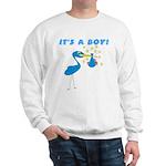It's a Boy Stork Sweatshirt