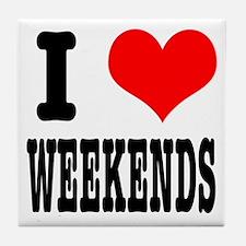 I Heart (Love) Weekends Tile Coaster
