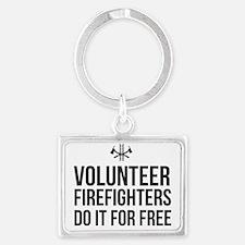 Volunteer Firefighters Do it fo Landscape Keychain