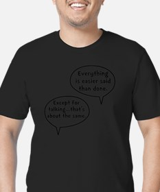 Easier Said Than Done Men's Fitted T-Shirt (dark)