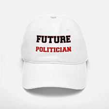 Future Politician Baseball Baseball Cap