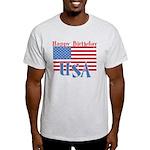 4th of July Happy Bday Light T-Shirt