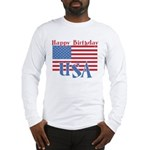 4th of July Happy Bday Long Sleeve T-Shirt